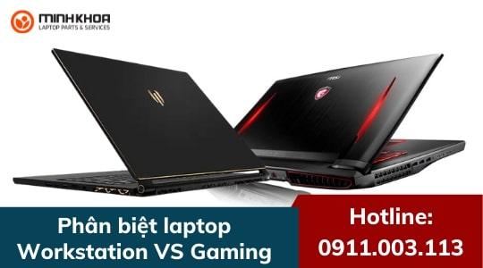 phan biet laptop workstation voi gaming