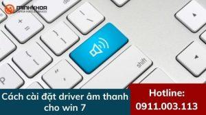 4 cách cài đặt driver âm thanh win 7 đơn giản - hiệu quả